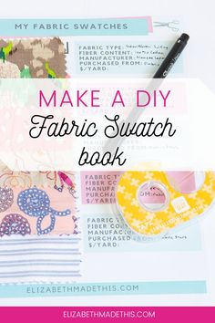 Swatches are a great tool for sewists who want to learn about fabric. Here's how to make your own DIY fabric swatch book for your own sewing reference. Download your free fabric swatch book template. #sewingorganization #sewingroom #learntosew