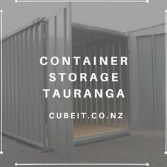 Looking for secure and affordable personal or business self storage tauranga Cube Store, Self Storage Units, Storage Center, Storage Facility, Make Arrangements, Storage Containers, Just Go, New Homes, The Unit