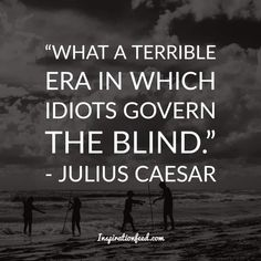 Roman politician Julius Caesar had strong beliefs that are still worth remembering today. Here are some of the best Julius Caesar quotes compiled for you. Julius Caesar Shakespeare Quotes, Caesar Quotes, Gaius Julius Caesar, March Quotes, Quotes To Live By, Life Quotes, Motivational Quotes, Inspirational Quotes, Political Quotes