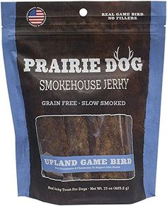 Prairie Dog Pet Products Smokehouse Jerky, 15 oz., Upland Game Bird  Wholesome ingredientsMade in the USANo artificial colors or flavors  http://dailydealfeeds.com/shop/prairie-dog-pet-products-smokehouse-jerky-15-oz-upland-game-bird/