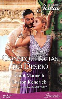 Meus Romances Blog Consequencias Do Desejo Carol Marinelli