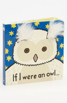 Anne Wilkinson 'If I Were an Owl' Touch & Feel Board Book available at #Nordstrom