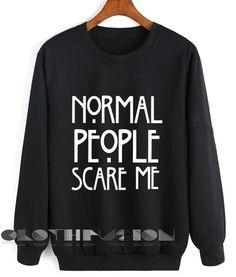 Unisex Crewneck Sweatshirt Normal People Scare Me Design Clothfusion