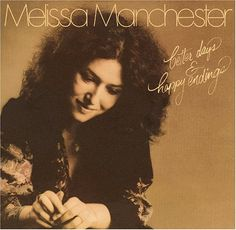 Melissa Manchester lyrics with youtube video