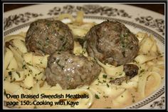 Oven Braised Swedish Meatballs - Prepared 09/14/2012 from page 150 of Cooking with Kaye. I love this recipe, especially the traditional flavors of nutmeg, allspice, and cardamom. One or two meatballs with a scant amount of egg noodles is quite satisfying to the little pouch and provides 18-36 grams protein. Ground beef and ground turkey sausage make a succulent main dish the entire family will love!
