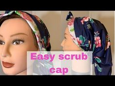 Easy To make Scrub Caps | Scrub Cap Tutorial - YouTube Sewing Hacks, Sewing Tutorials, Sewing Projects, Sewing Tips, Hair Scarf Tutorial, Hats For Cancer Patients, Welding Caps, Easy Face Masks, Turban Hat