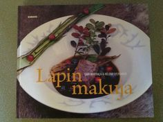 Our new food and story book Taste of Lapland