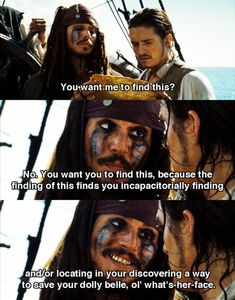Pirates of the Caribbean: Dead Man's Chest. Jack logic: indisputable.