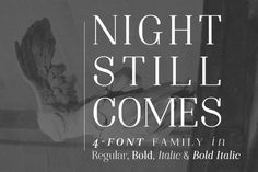 Night Still Comes by Ana's Fonts &c. on @creativemarket