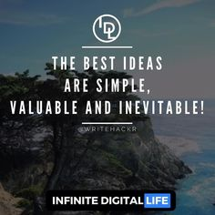 The Best Ideas Are Simple Valuable And Inevitable!  Really love this one by my friend Scott @writehackr  Please make sure you check out his page too! It's awesome guys!  Tag your friends who need to see this!  Double tap if you agree & please ! Follow me @infinite_digital_life  @infinite_digital_life
