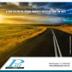 A cada quilômetro rodado aumenta a nossa história com você! http://www.pittexpress.com.br/index.html