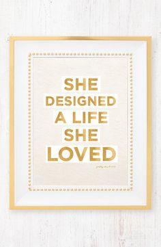 She Designed a Life She Loved - Art Print
