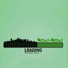 Loading, Please Wait... Artist unknown. About deforestation and urban sprawl.