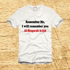Remember Me, I will remember you - Al Baqarah 2:152