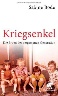 Kriegsenkel: Die Erben der vergessenen Generation von Sabine Bode, http://www.amazon.de/dp/3608948082/ref=cm_sw_r_pi_dp_b5L.tb1PPT569