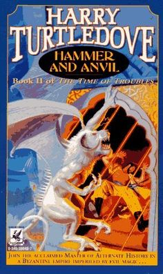 Harry Turtledove, Hammer And Anvil
