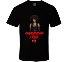 Damino Deadpool 2 Female Character Movie Maximum Luck T Shirt