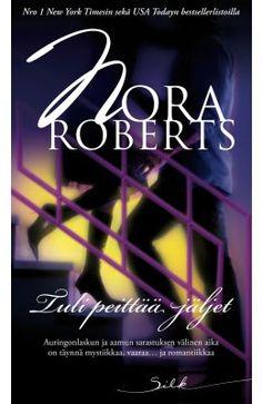 Nora Roberts Tuli peittää jäljet (pokkari)