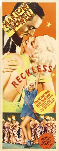 """Reckless. Jean Harlow, William Powell and Franchot Tone. Directed by Victor Fleming, 1935."