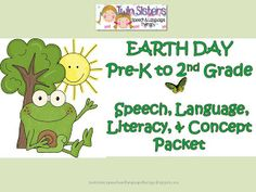 Twin Sisters Speech & Language Therapy: Free Earth Day Pages + An Earth Day Speech, Language & Literacy Packet