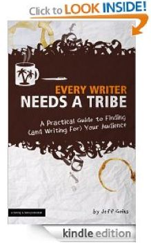 Good Reads: Every Writer Needs a Tribe by Jeff Goins