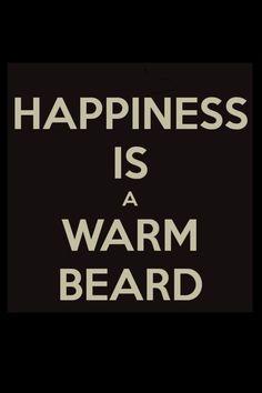 Happiness is a warm beard. #beards
