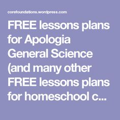 FREE lessons plans for Apologia General Science (and many other FREE lessons plans for homeschool curricula)