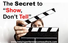 "The Secret to Show, Don't Tell As much as we writers hear the phrase ""show, don't tell,"" we never hear anyone explain just how to do that. Writing Words, Fiction Writing, Writing Quotes, Writing Advice, Writing Resources, Teaching Writing, Writing Help, Writing Skills, Writing A Book"