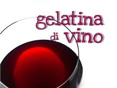 ▶ GELATINA DI VINO FATTA IN CASA DA BENEDETTA - Homemade Wine Jelly - YouTube