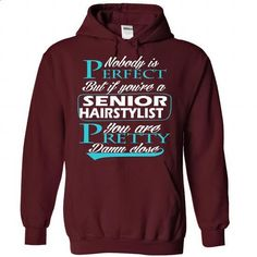 Senior Hairstylist - #hipster tee #tshirt logo. GET YOURS => https://www.sunfrog.com/Camping/1-Maroon-83619241-Hoodie.html?68278