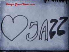 I love jazz music