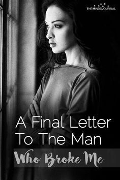 A Final Letter To The Man Who Broke Me is part of Relationship quotes - Thank you for always taking and never giving For always asking for my love and understanding and yet never being emotionally available for me A Final Letter To The Man Who Broke Me Letter To My Boyfriend, Letter To My Ex, Letters To My Husband, Open Letter, You Broke Me Quotes, Being Cheated On Quotes, You Deserve Better Quotes, Ex Husband Quotes, Break Up Letters