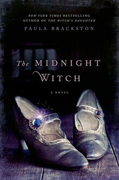 The Midnight Witch by Paula Brackston (March 25th 2014) Thomas Dunne Books