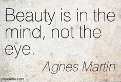Image result for agnes martin quotes