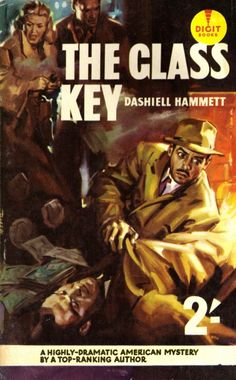 English edition of 'The Glass Key' by Dashiel Hammett  From the excellent website Pulp International