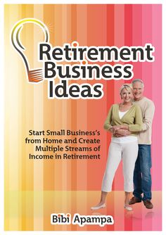 Get Free book on Retirement Business Ideas & Create Multiple Streams Of Income For A Rich Stress Free Retirement @ http://www.RetirementBusinessIdeas.biz