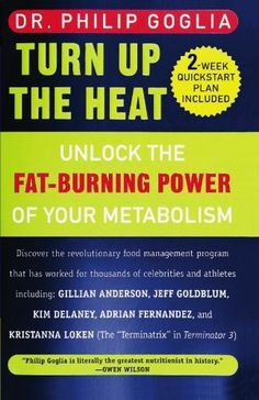 Turn Up The Heat: Unlock the Fat-Burning Power of Your Metabolism: Turn Up the Heat By Dr. Philip L. Goglia : Unlock the Fat-Burning Power of Your Metabolism. The only nutrition book you will ever need. Throw the rest away! Lose Weight In A Week, Loose Weight, Weight Loss Tips, How To Lose Weight Fast, Weight Gain, Chris Pratt Diet, Metabolic Type, Coconut Oil Weight Loss, Speed Up Metabolism