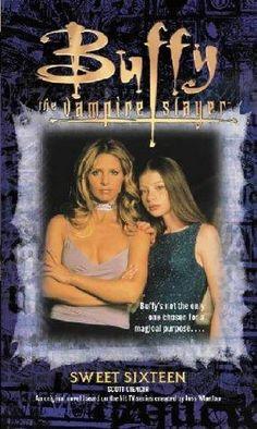"""Sweet Sixteen (Buffy the Vampire Slayer)"" av Scott Ciencin"