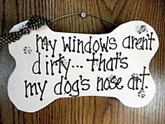 Dog sign window Nose Art wood sign puppy paws. $12.00, via Etsy.