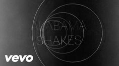 """Alabama Shakes From the new album """"Sound & Color"""" available now. iTunes: http://smarturl.it/shakes-scitunes Amazon: http://smarturl.it/shakes-scamazon Alabama Shakes store:..."""