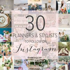 30 Wedding Planners and Stylists to Follow on Instagram