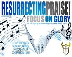 """Celebrating """"The Journey"""" """"Arise, Shine; For your light has come! And the glory of the Lord is risen upon you.""""  Isaiah 60:1. Join in with New Mercies Worship & Arts presenting """"Resurrecting Praise, Focus on Glory!""""  Simply celebrating the Glory of God in a concert featuring:   •Min. Dorthy Norwood •Alycia Levels •Kevin Lemons & Higher Calling •Comedian Darian Perkins  Join us Wednesday, March 27, 2013 at 7:00 pm.  Come Experience God's New Mercies!"""
