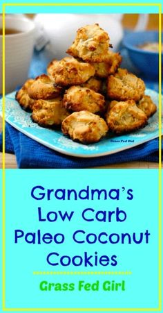 Grandma's Low Carb Paleo Coconut Cookies