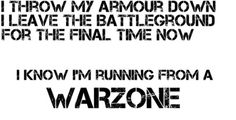 Warzone-The Wanted. Love this song!