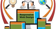 Use Responsive Website Design And Improve Your Online Visibility