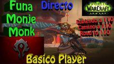 World Of Warcraft: Legion Gameplay Español | PC MAC HD | Let's play Worl...
