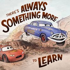 The work week is finished and you've made it. Even with all the stuff you had to deal with this past week, realize that there is always something more to learn. Disney Cars Movie, Disney Movie Quotes, Cars Movie Quotes, Pixar Movies, Cars 1, Used Cars, Car Wallpapers, Animes Wallpapers, Citations Disney