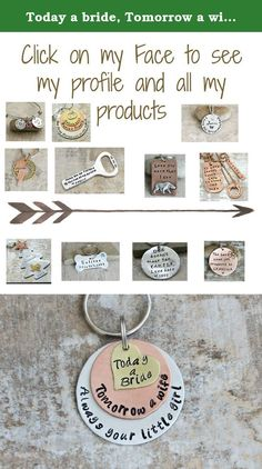 """Today a bride, Tomorrow a wife, Always your little girl key chain perfect for mom on wedding day. Don't forget that Mom and Dad are facing the fact that you are growing up and not going to be around as much. This beautiful 3 piece key chain allows a special message to be stamped on the backside Materials/Measurements 18G 1 1/2"""" Aluminum disc 1 1/8"""" 18G copper disc 3/4"""" 18G brass Stainless steel split rings Please know that these handmade key chains are hand stamped, not engraved. The…"""