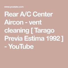 bb3d9f6f82 Rear A C Center Aircon - vent cleaning   Tarago Previa Estima 1992