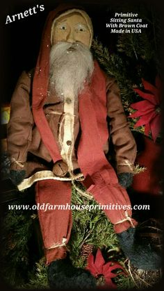 Arnett's Primitive Sitting Santa In Brown Coat (Made In USA) 2015